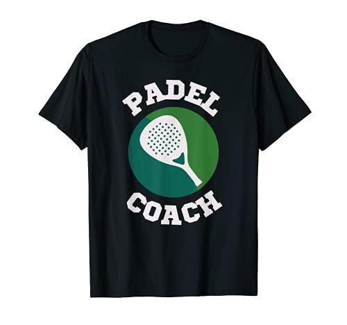 Padel | Instructor | Paddle Tenis | Entrenador Padel Coach Camiseta