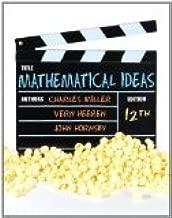 Mathematical Ideas 12th Edition by Miller, Charles D., Heeren, Vern E., Hornsby, John [Hardcover]