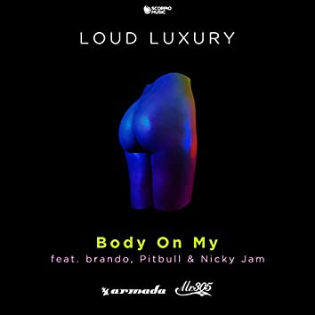 Body on My (feat. brando, Pitbull, Nicky Jam)