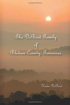 The DeBord Family of Bledsoe County, Tennessee