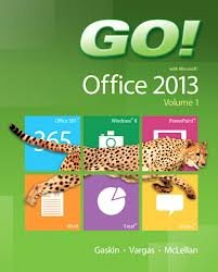 NEW MyITLab with Pearson eText -- Access Card -- for GO! with Microsoft Office 2013 Volume 1