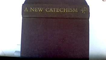 Hardcover A NEW CATECHISM Book