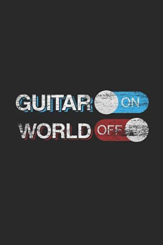 Guitar On World Off: Graph Ruled Notebook / Journal (6' X 9' - 5 X 5 Graph Ruled) – Gift Idea For Guitar Player And Musician