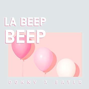 La Beep Beep (feat. Baylr)