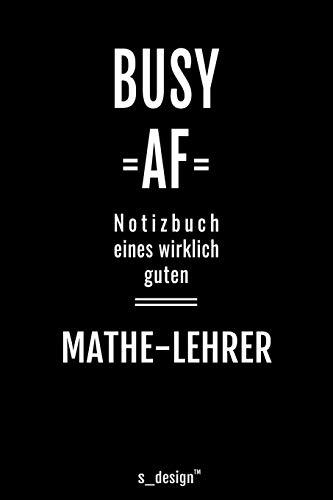 Notizbuch für Mathe-Lehrer: Originelle Geschenk-Idee [120 Seiten liniertes blanko Papier ]