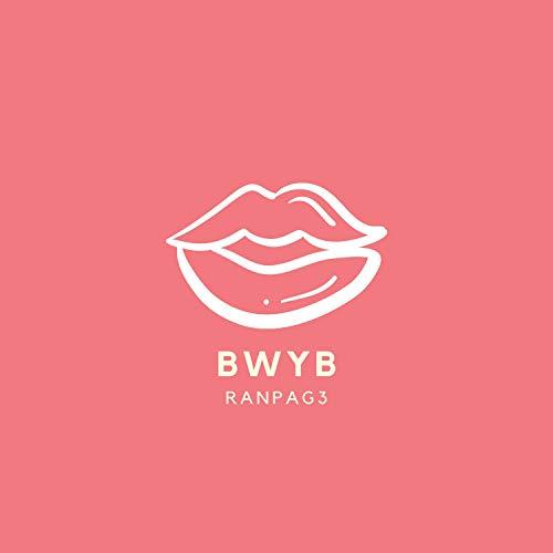 Bwyb [Explicit]