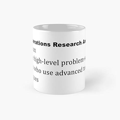 Operations Research Analyst Definition Classic Mug - 11 Ounce For Coffee, Tea, Chocolate Or Latte.