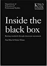 Inside the Black Box Raising Standards Through Classroom Assessment by Black, Paul ( Author ) ON Feb-21-2006, Paperback