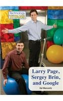 Larry Page, Sergey Brin, and Google (Technology Titans)