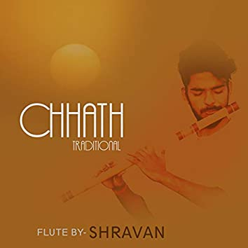 Chhath Traditional (Flute Version)