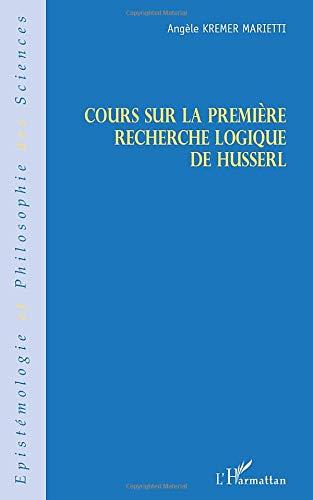 Cours sur la première recherche logique de Husserl