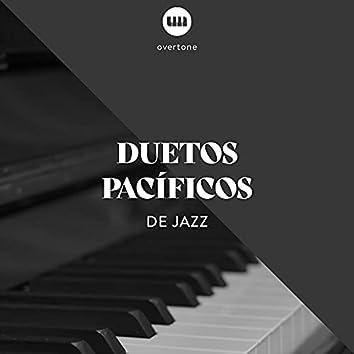 Duetos Pacíficos de Jazz