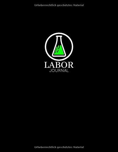 Laborjournal: Laborbuch / Labortagebuch / Labor Notizbuch für Chemiker, Physiker, Biologen, Mediziner, Laboranten, ca. A4, kariert mit ... Erlenmeyerkolben mit grüner Flüssigkeit