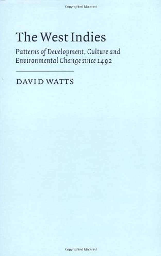独創的放散するキャリッジThe West Indies (Cambridge Studies in Historical Geography)