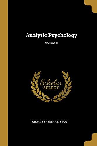 ANALYTIC PSYCHOLOGY VOLUME II