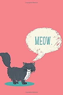 Meow (6x9 Journal): Lined Writing Notebook, 120 Pages – Coral Pink and Teal Blue with Black Cat and Funny Quote