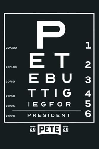 Pete Buttigieg 2020 Vision Premium: Notebook Planner - 6x9 inch Daily Planner Journal, To Do List Notebook, Daily Organizer, 114 Pages