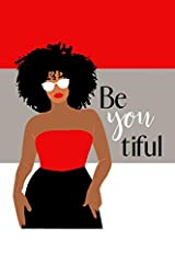 Be-You-Tiful (beautiful) Notebook/Journal, 100 Lined White Pages, Soft Cover, 6x9 Inches, Inspirational Quotes Paperback