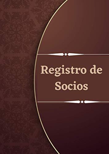 Registro de socios: Libro registro de socios | sus datos, aportaciones y la información relacionada con sus altas y bajas. A4.