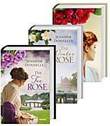 Die Rosentrilogie: Die Teerose/Die Winterrose/Die Wildrose