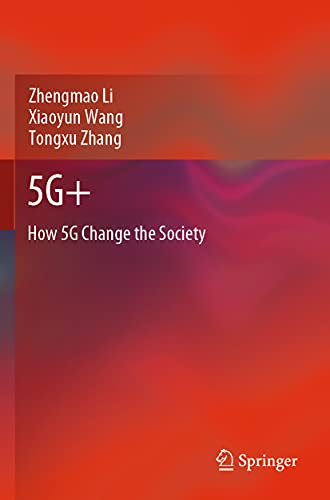 5g+: How 5g Change the Society