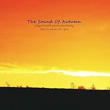 The Sound Of Autumn