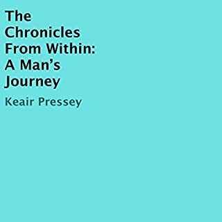 The Chronicles from Within: A Man's Journey audiobook cover art