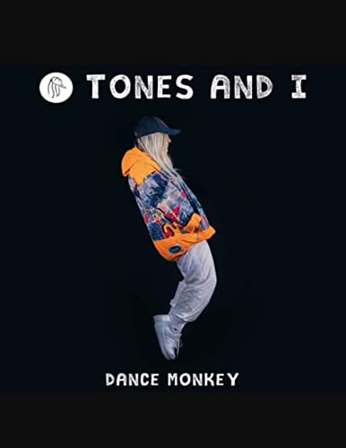 """TONES AND I DANCE MONKEY: Amazing Notebook Cover Design ,Great Gift For Toni Watson Fans . Notebook & Journal blank lined - Large (8.5""""x11"""" inches) - 120 Pages"""