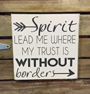 Iron pie Hand Wood Sign Board 4.9X9.8 INCH Spirit Lead Me Where My Trust is Without Borders Customizable