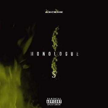 Monologue 5