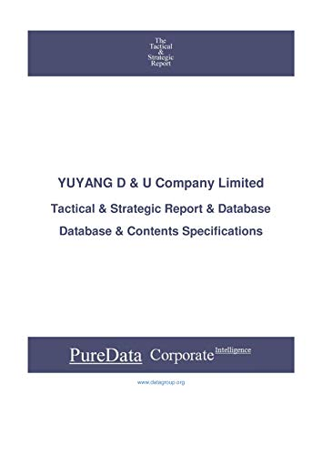 YUYANG D & U Company Limited: Tactical & Strategic Database Specifications - Korea perspectives (Tactical & Strategic - South Korea Book 43654) (English Edition)