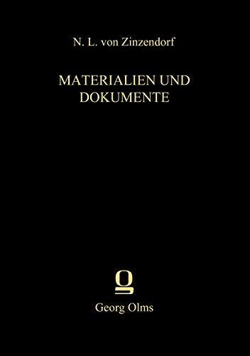 Materialien und Dokumente: Bd. 36.1: Die täglichen Losungen und Lehrtexte der Brüdergemeine 1761–1800. Erster Band: 1761–1765 (Zinzendorf, Materialen und Dokumente, Reihe 2)
