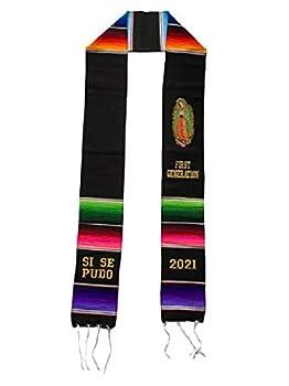 Graduation Class of 2021 Sash garment tunic accessory FIRST GENERATION Mexican sarape Sash 1 pc Virgen de Guadalupe SI SE PUDO