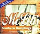 """These are the traditional, thin, flat southern style dumplings No artificial flavors, colors or preservatives added to our dumplings """"15 minute Chicken and Dumpling"""" recipe on every box Plus recipe for Peach Cobbler and McLib's Lasagna"""