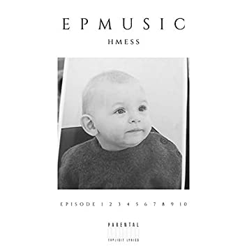 Episode 2 (MIXTAPE EPMUSIC)