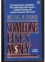 Someone Else's Money: A Novel