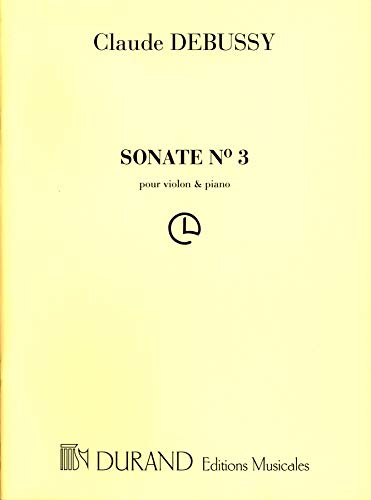 Partitions classique DURAND DEBUSSY CLAUDE - SONATE N°3 - VIOLON, PIANO Violon
