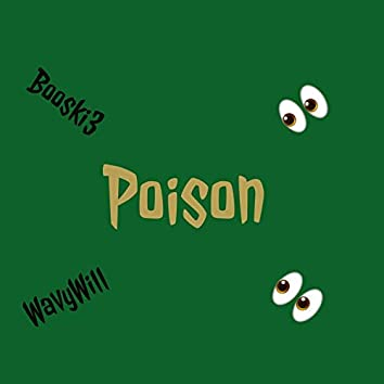 Poison (feat. WavyWill)