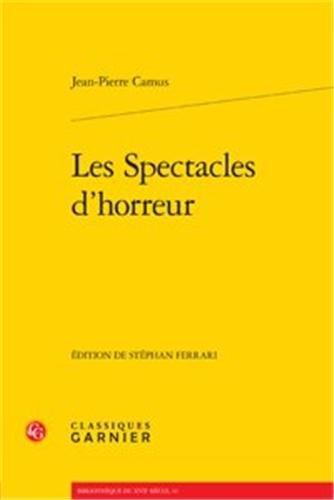 Les Spectacles d'horreur PDF Books