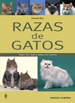 Razas de gatos / Cat Breeds: Todas las razas y todos los colores / All Breeds and All Colors (Spanish Edition) (Spanish) Paperback – June 30, 2011