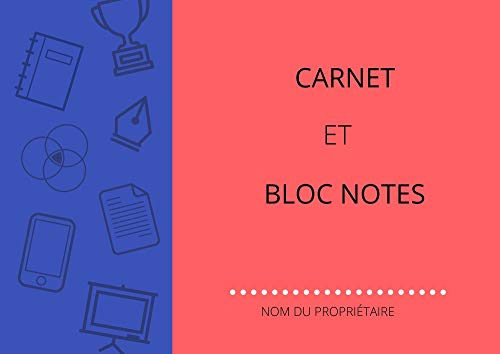 CARNET ET BLOC NOTES (French Edition)