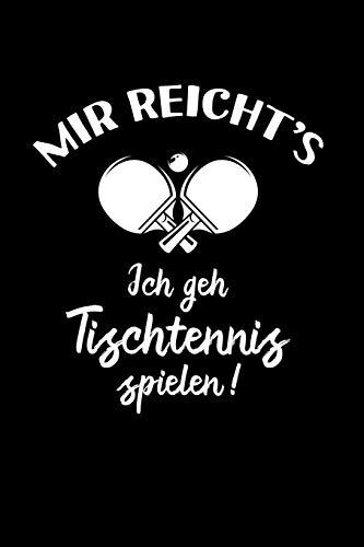 Tischtennisspieler: Ich geh Tischtennis spielen!: Notizbuch / Notizheft für Tischtennis-Fan A5 (6x9in) dotted Punktraster