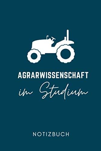 AGRARWISSENSCHAFT IM STUDIUM NOTIZBUCH: A5 Wochenplaner 120 Seiten | Agrarwissenschaften Geschenkidee | Geschenke für Studenten | Landwirtschaft | Studium | Bachelor | Master