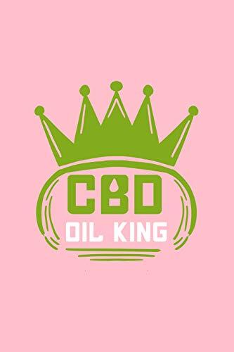 CBD Oil King: Lined Journal - CBD Oil...