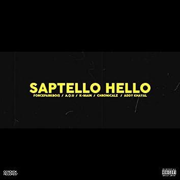Saptello Hello (feat. K-Main, Chronicalz, A.Q.U & Addy Khayal)