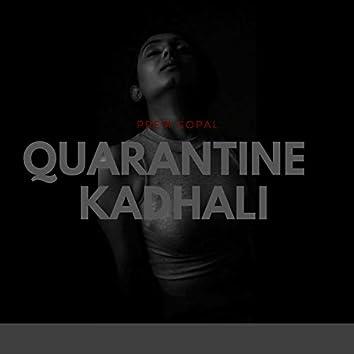 Quarantine Kadhali