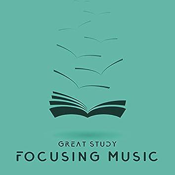 Great Study - Focusing Music, Homework Help, Learning Power