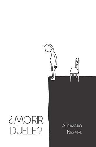 ¿Morir duele? (Spanish Edition)