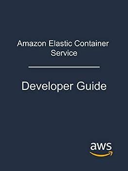 Amazon Elastic Container Service  Developer Guide