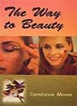 The Way to Beauty